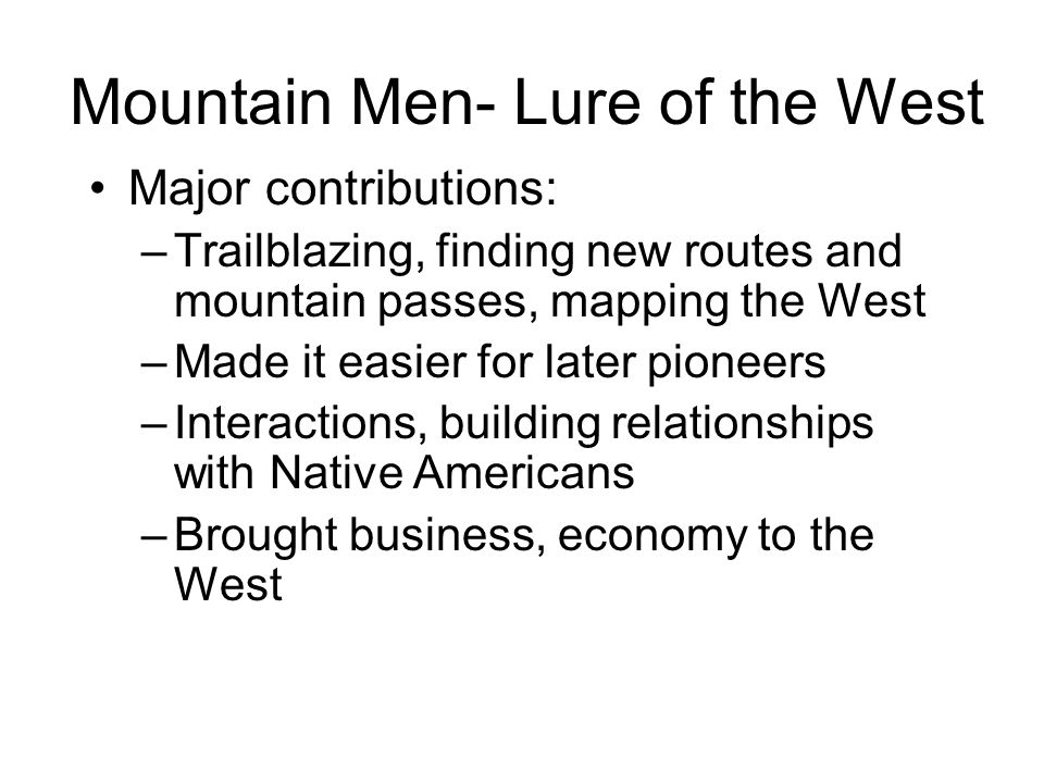 Mountain Men- Lure of the West