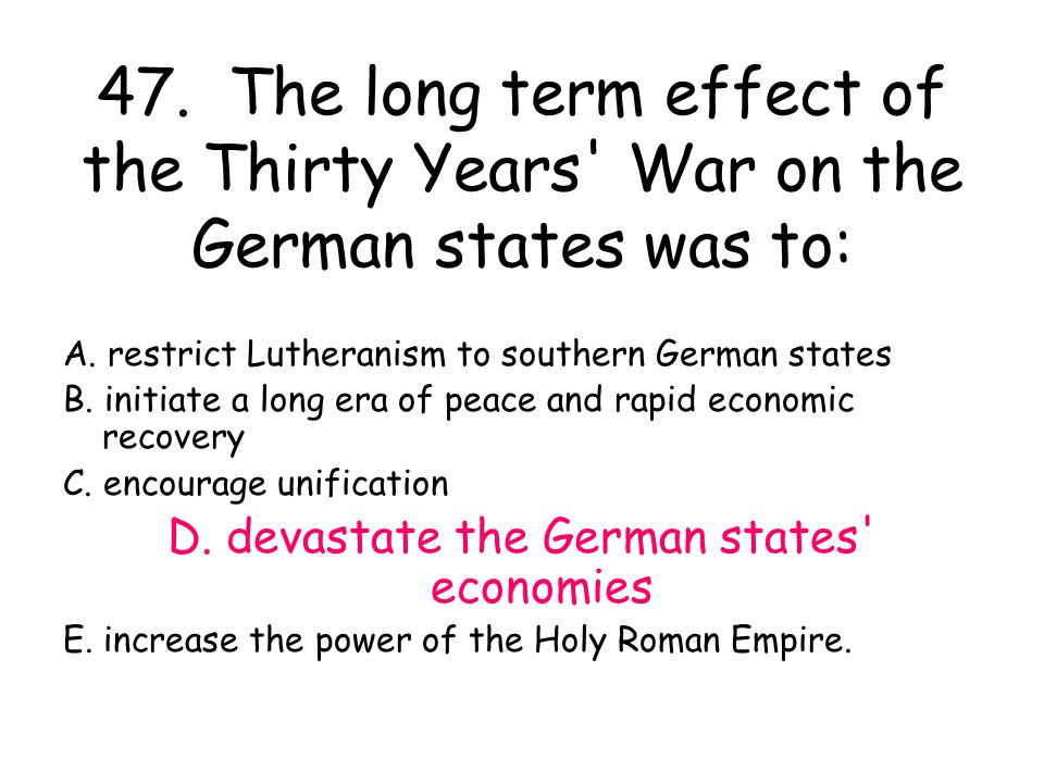 D. devastate the German states economies