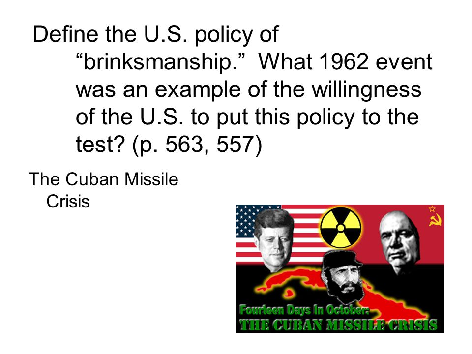 Define the U. S. policy of brinksmanship