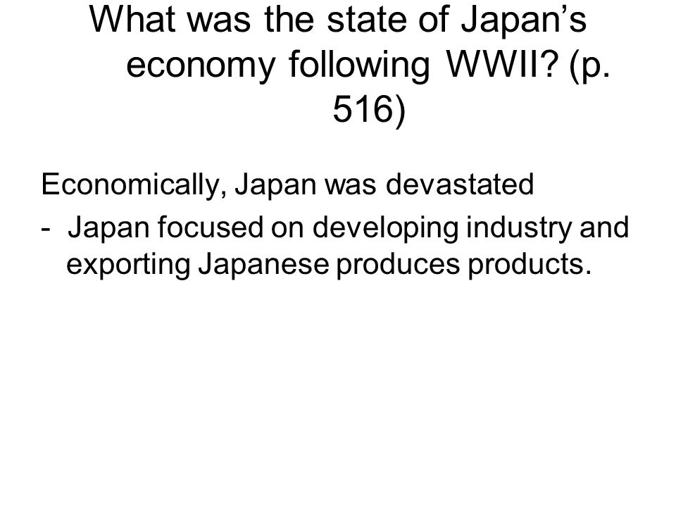 What was the state of Japan's economy following WWII (p. 516)