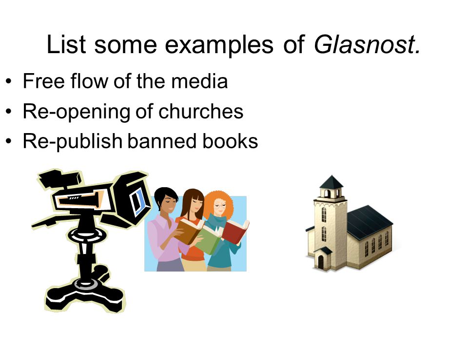 List some examples of Glasnost.