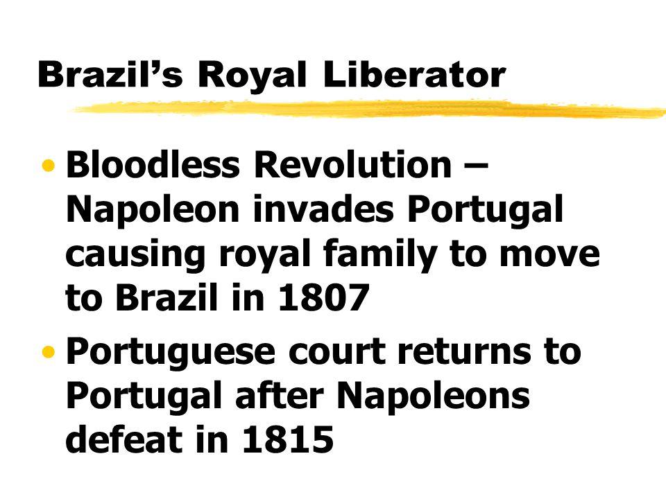 Brazil's Royal Liberator