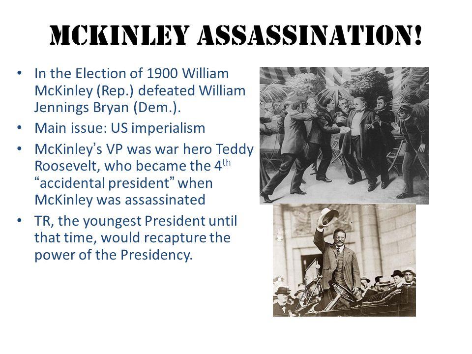 McKinley Assassination!