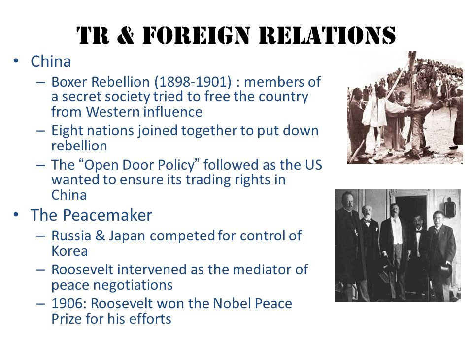 TR & Foreign Relations China The Peacemaker