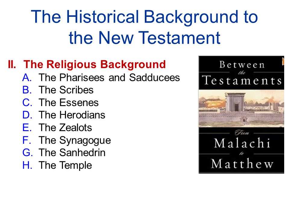 The Historical Background to the New Testament