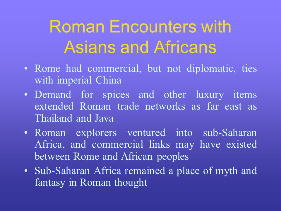 Roman Encounters with Asians and Africans