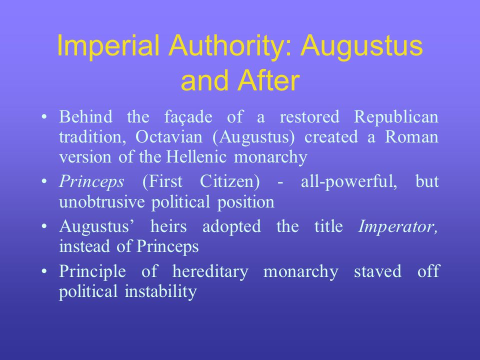 Imperial Authority: Augustus and After