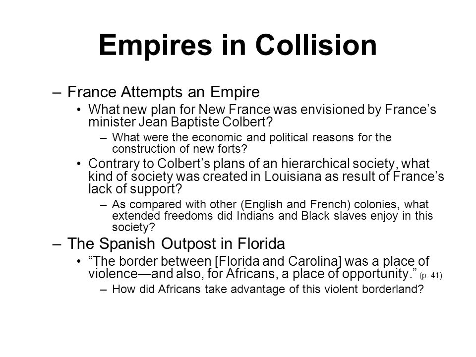 Empires in Collision France Attempts an Empire