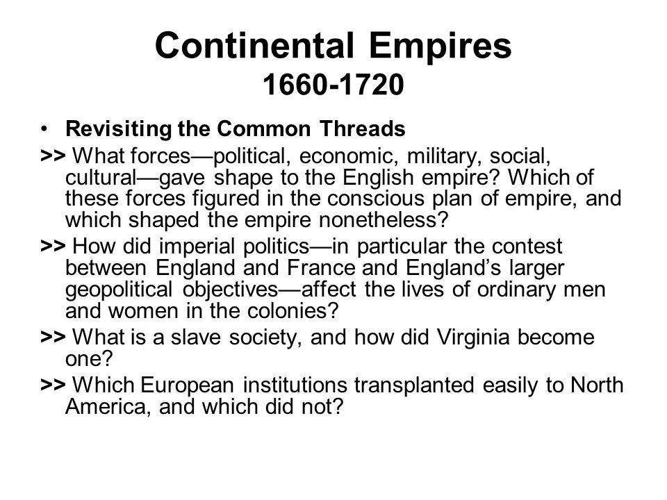 Continental Empires 1660-1720 Revisiting the Common Threads