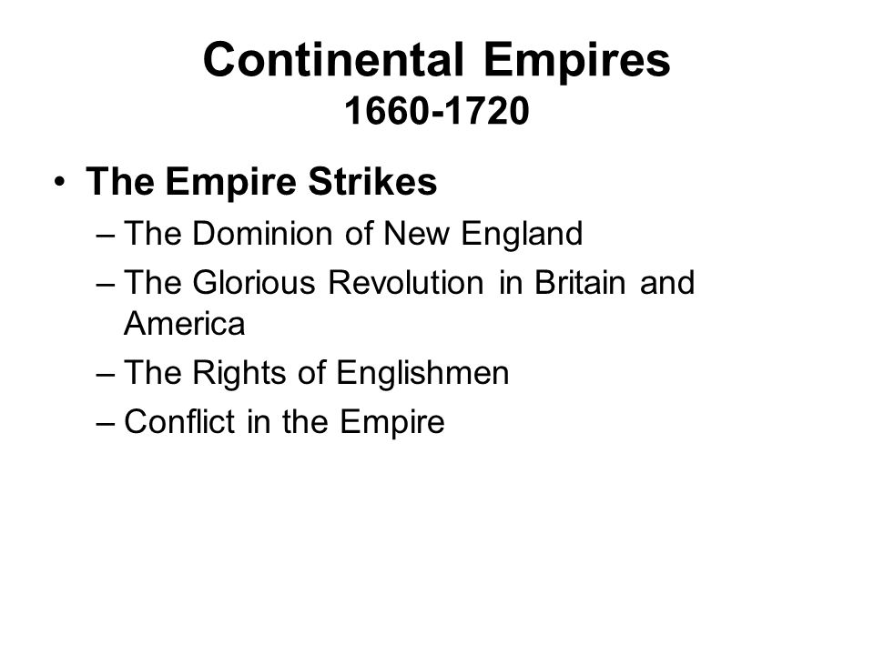 Continental Empires 1660-1720 The Empire Strikes