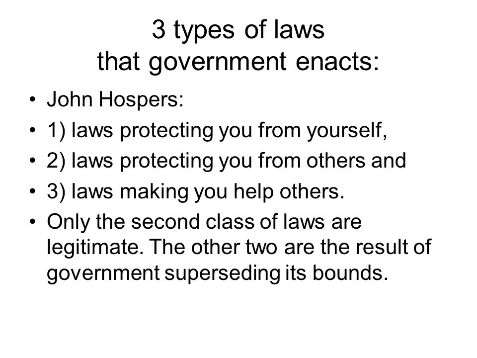 3 types of laws that government enacts: