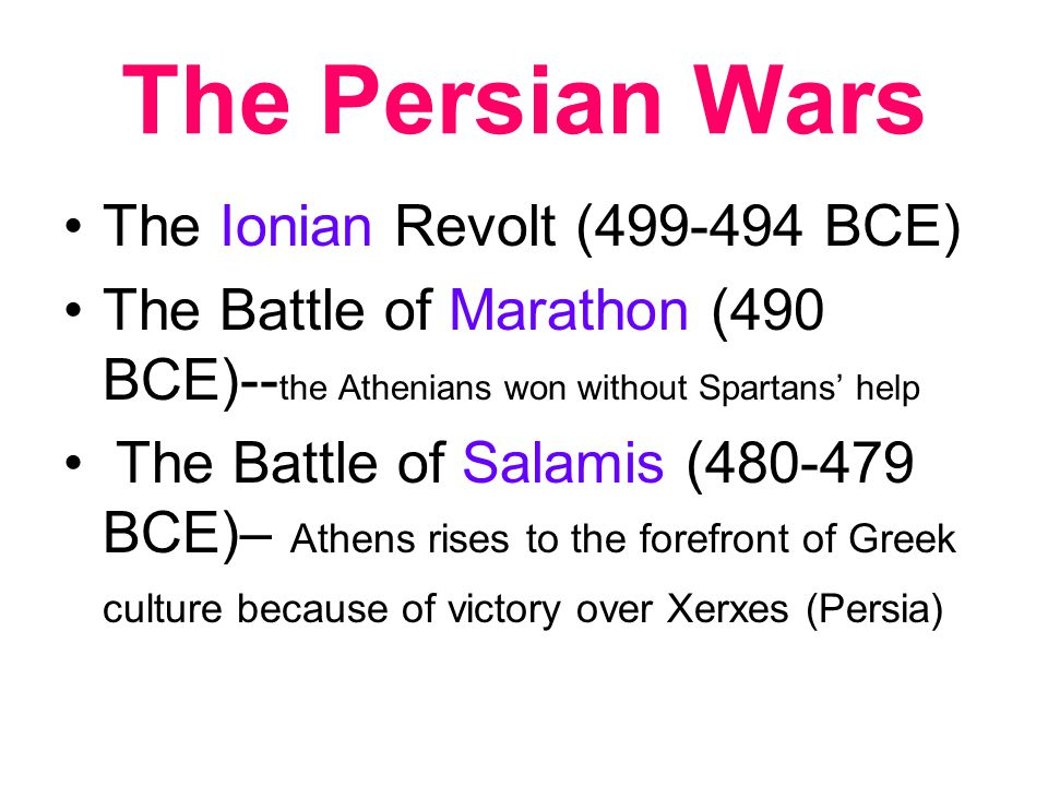 The Persian Wars The Ionian Revolt (499-494 BCE)