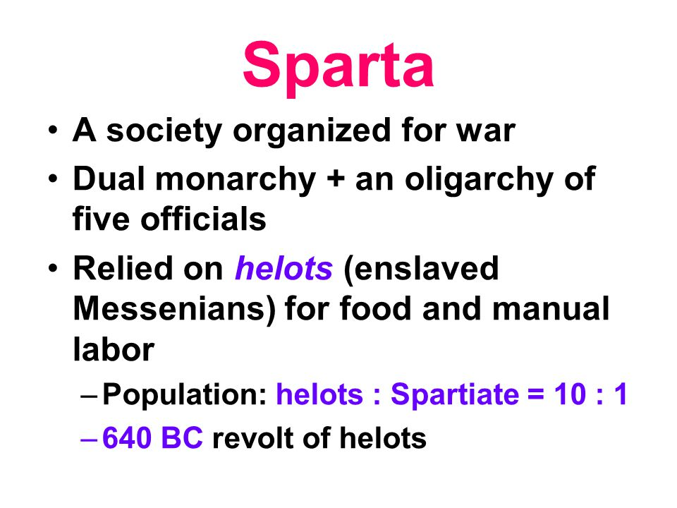 Sparta A society organized for war