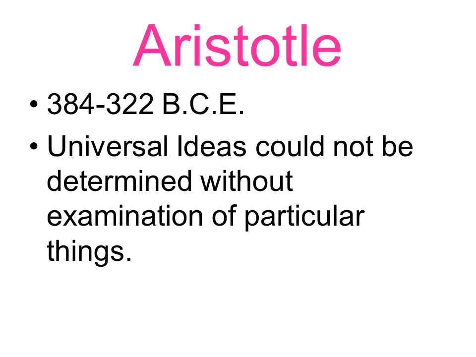 Aristotle 384-322 B.C.E.
