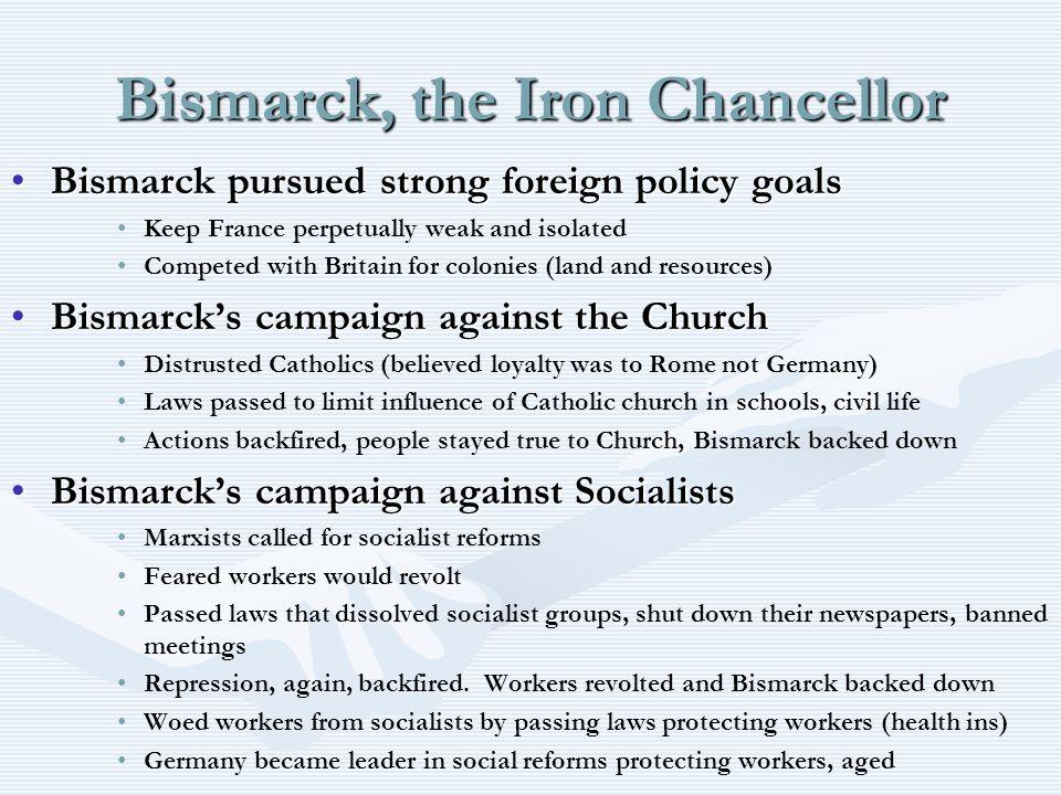Bismarck, the Iron Chancellor