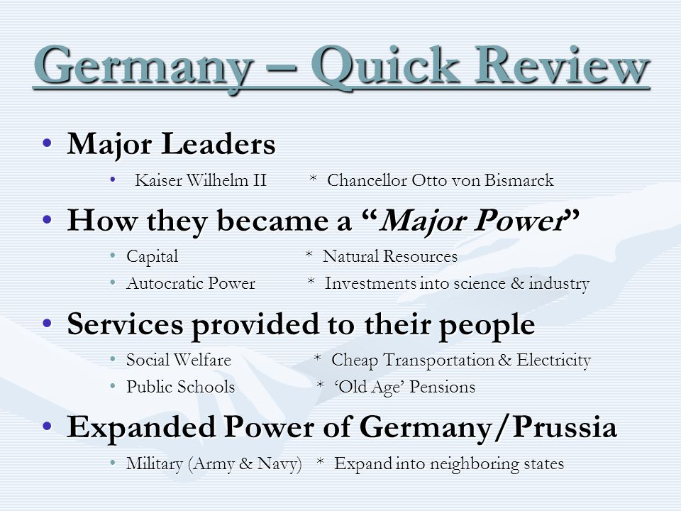 Germany – Quick Review Major Leaders How they became a Major Power