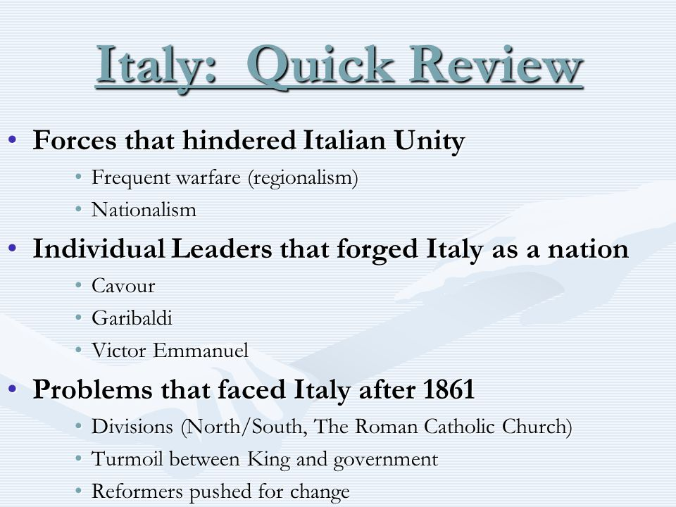 Italy: Quick Review Forces that hindered Italian Unity