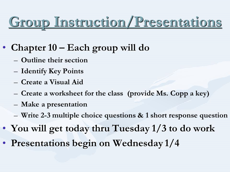 Group Instruction/Presentations