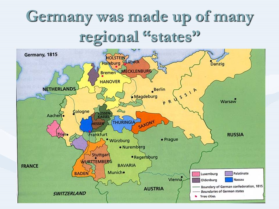 Germany was made up of many regional states