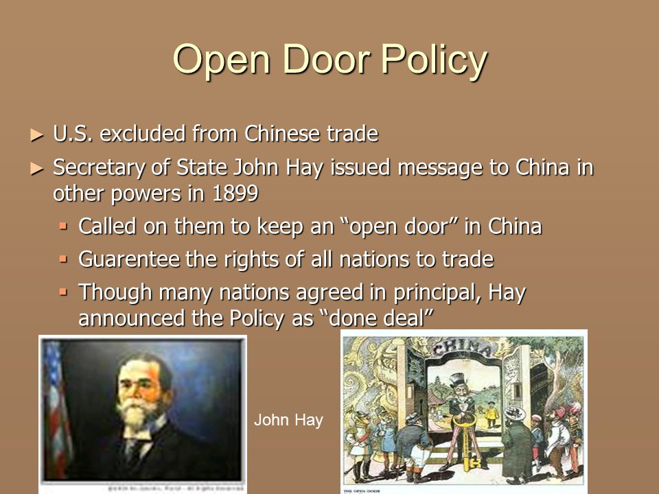 Open Door Policy U.S. excluded from Chinese trade