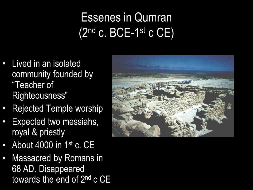 Essenes in Qumran (2nd c. BCE-1st c CE)
