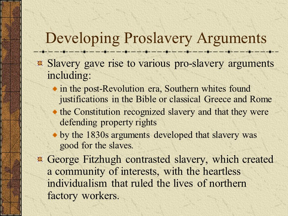 Developing Proslavery Arguments