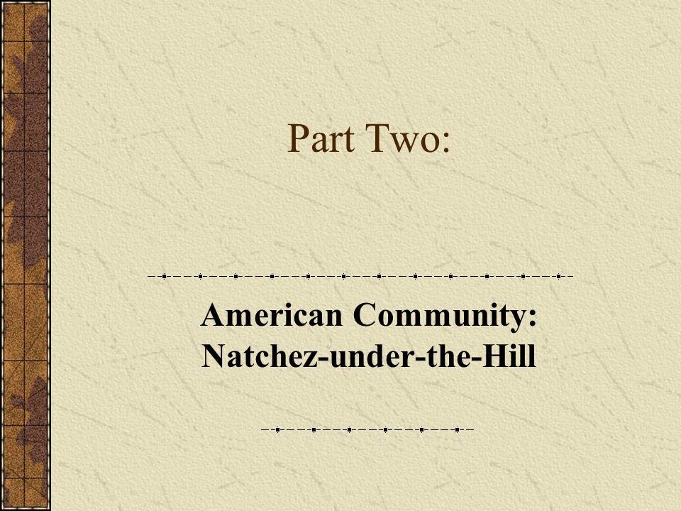 American Community: Natchez-under-the-Hill