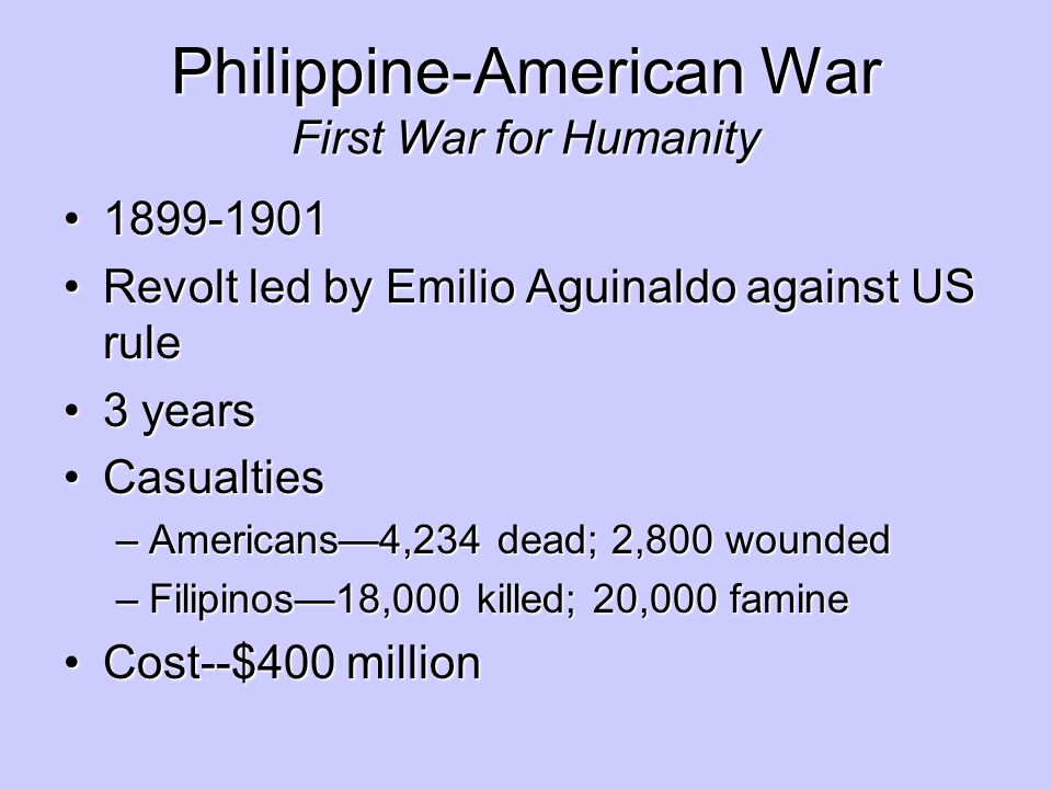 Philippine-American War First War for Humanity