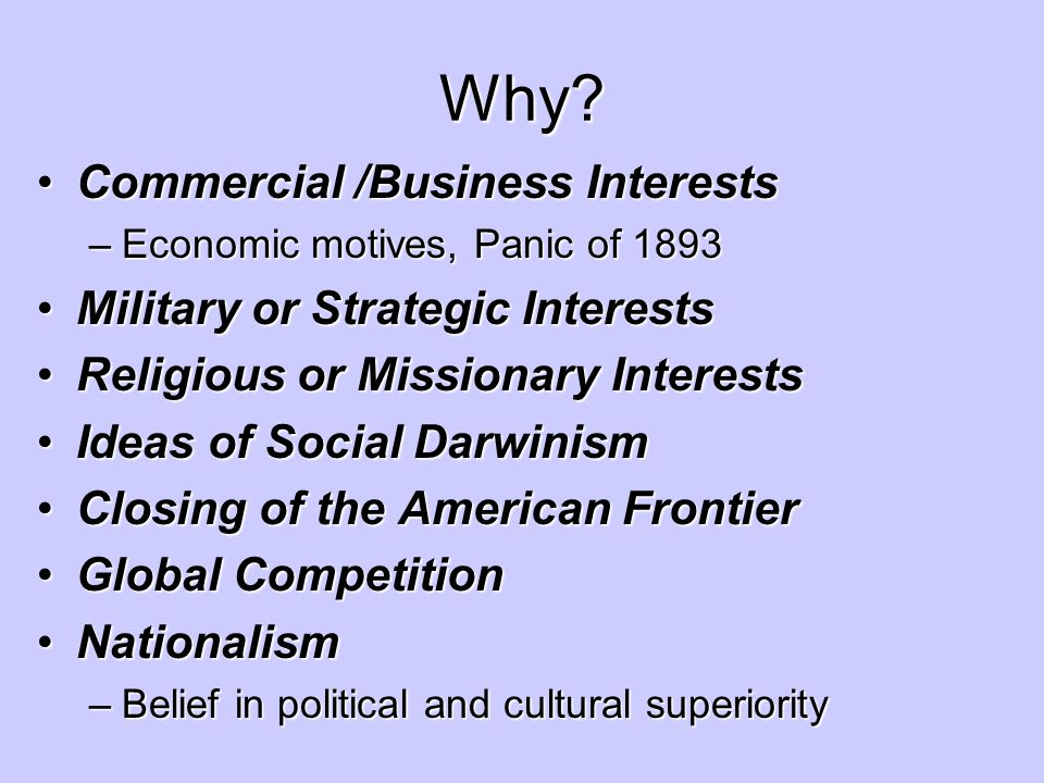 Why Commercial /Business Interests Military or Strategic Interests