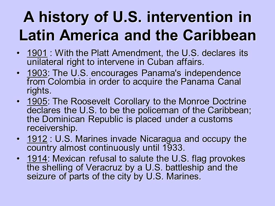 A history of U.S. intervention in Latin America and the Caribbean