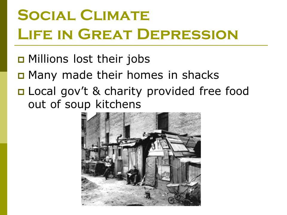 Social Climate Life in Great Depression