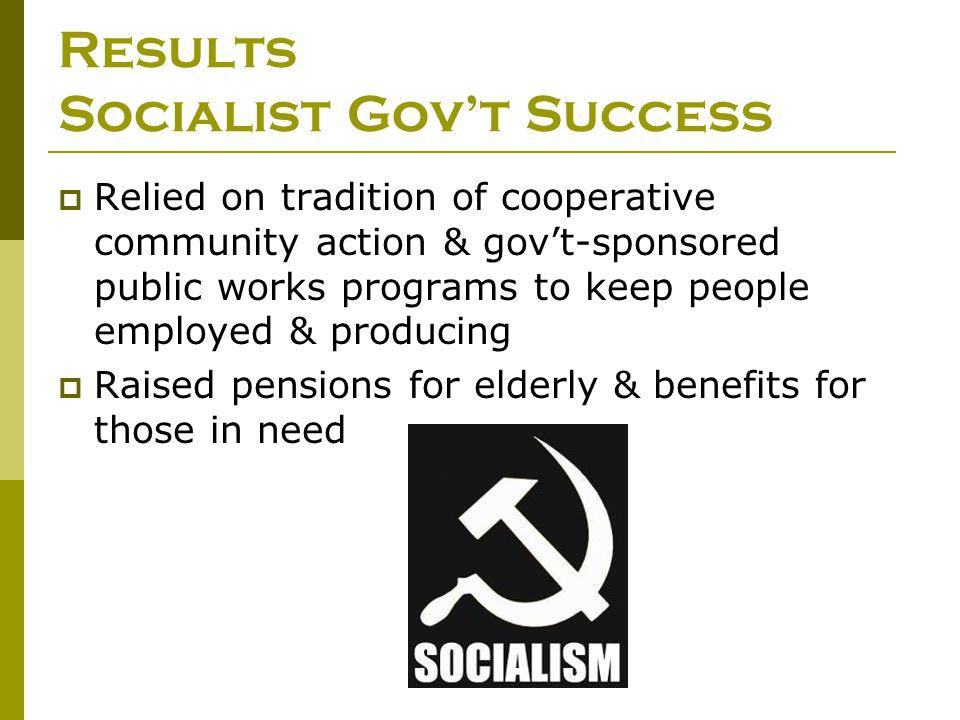 Results Socialist Gov't Success