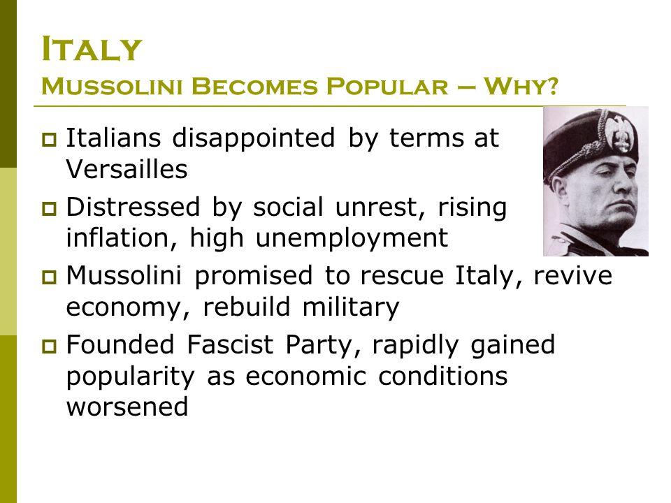 Italy Mussolini Becomes Popular – Why