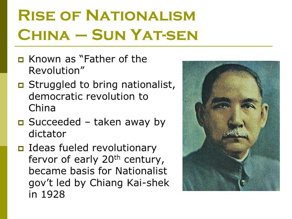 Rise of Nationalism China – Sun Yat-sen