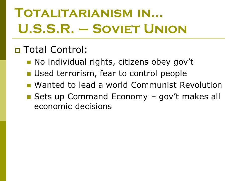 Totalitarianism in… U.S.S.R. – Soviet Union