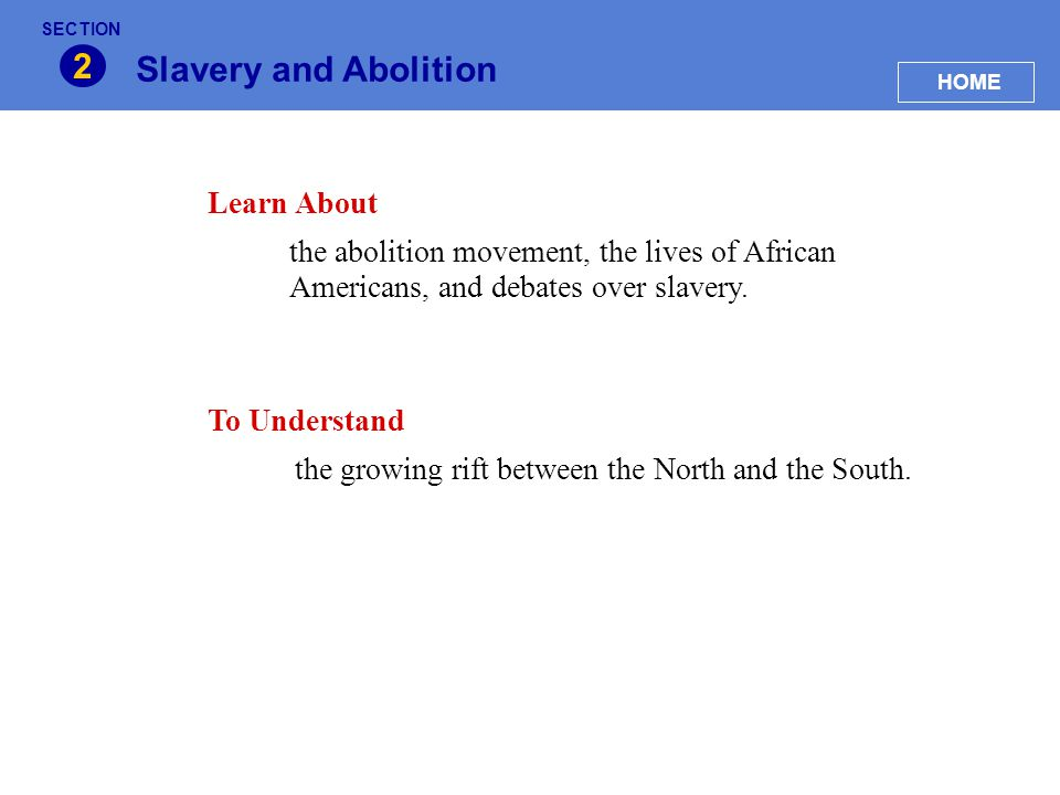 2 Slavery and Abolition Learn About