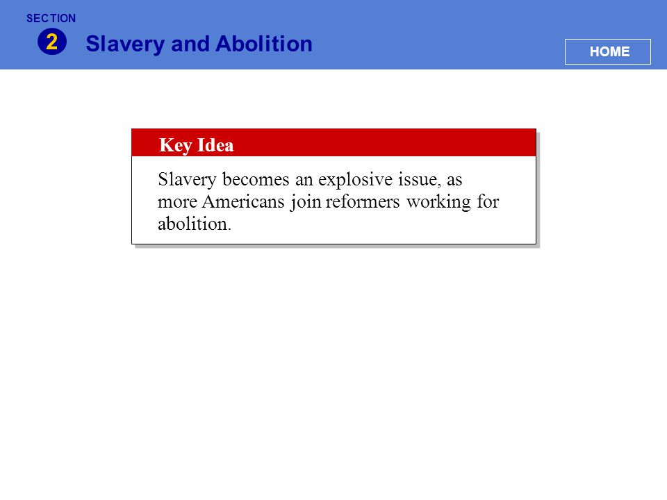 2 Slavery and Abolition Key Idea