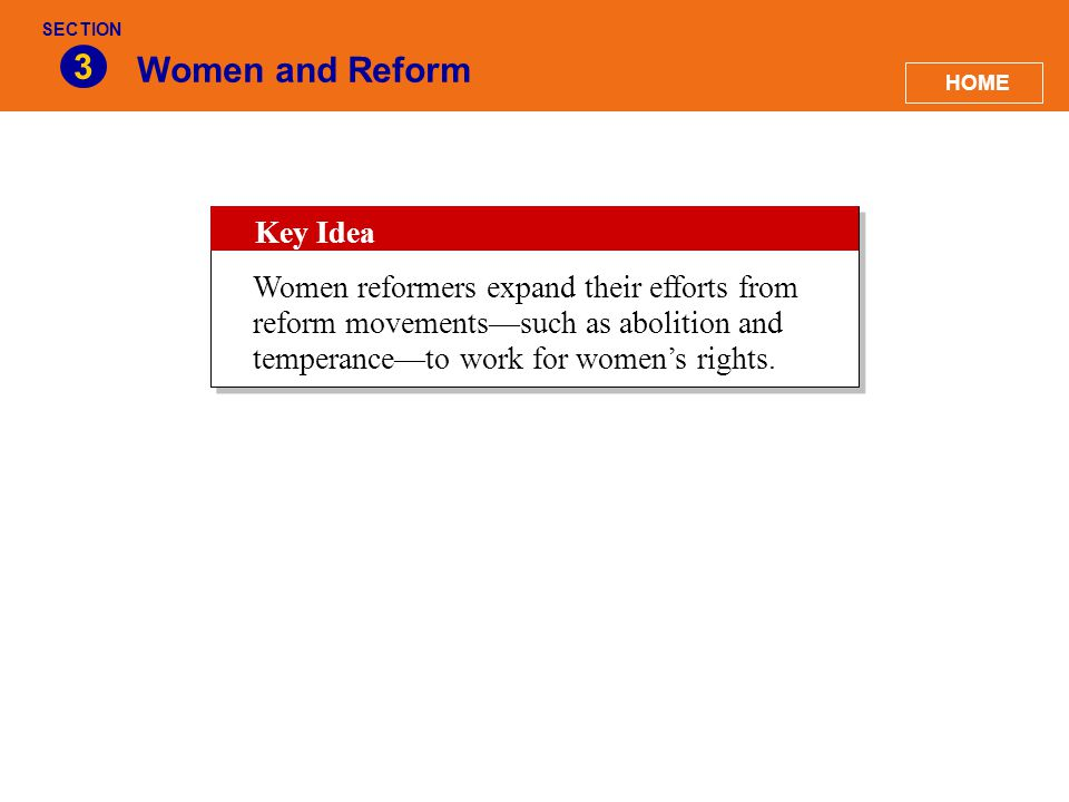 3 Women and Reform Key Idea
