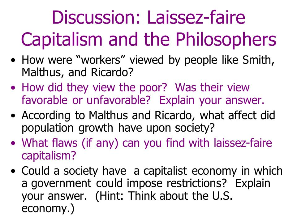 Discussion: Laissez-faire Capitalism and the Philosophers