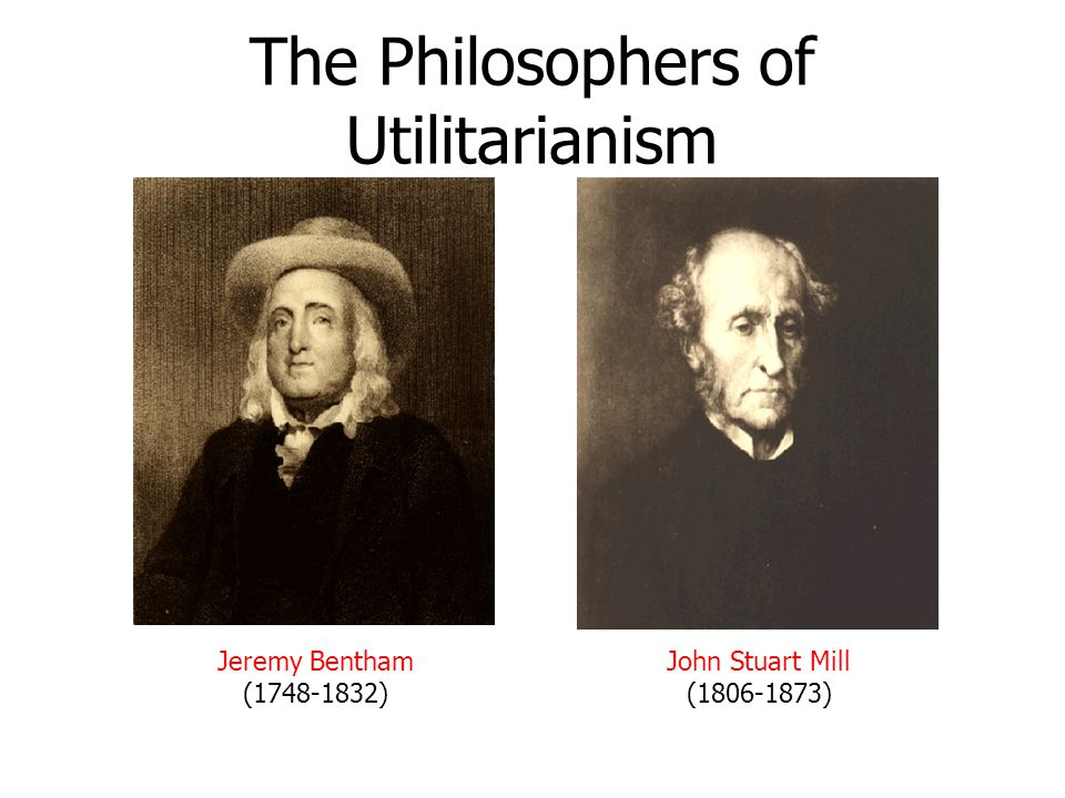 The Philosophers of Utilitarianism