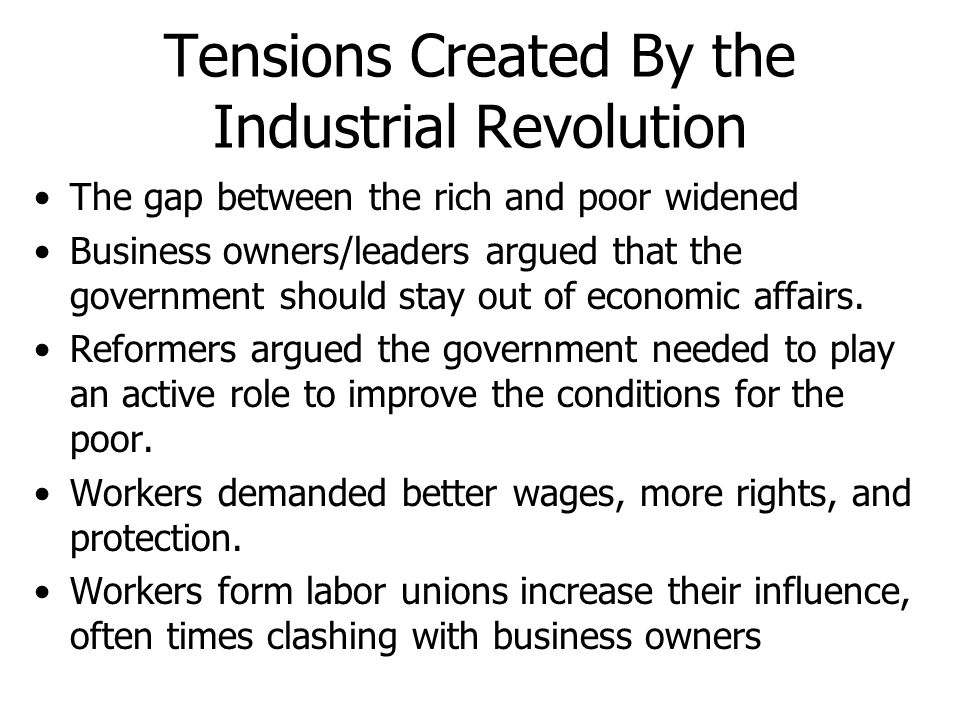 Tensions Created By the Industrial Revolution