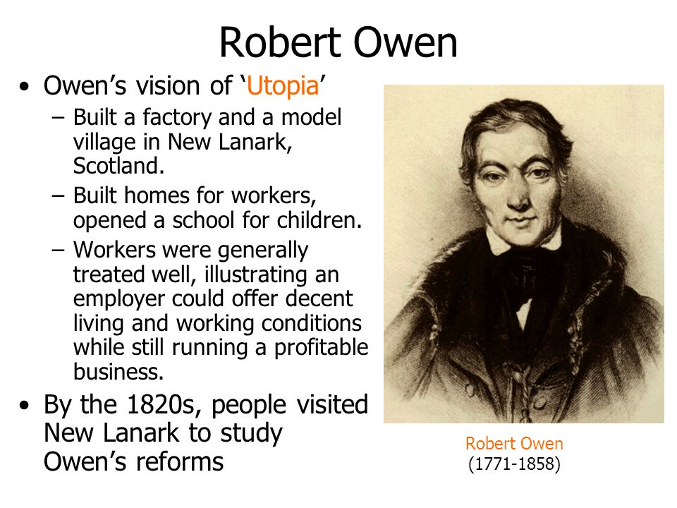 Robert Owen Owen's vision of 'Utopia'