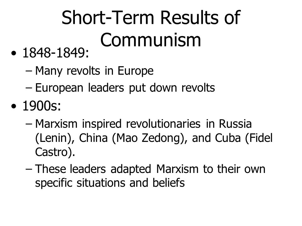 Short-Term Results of Communism