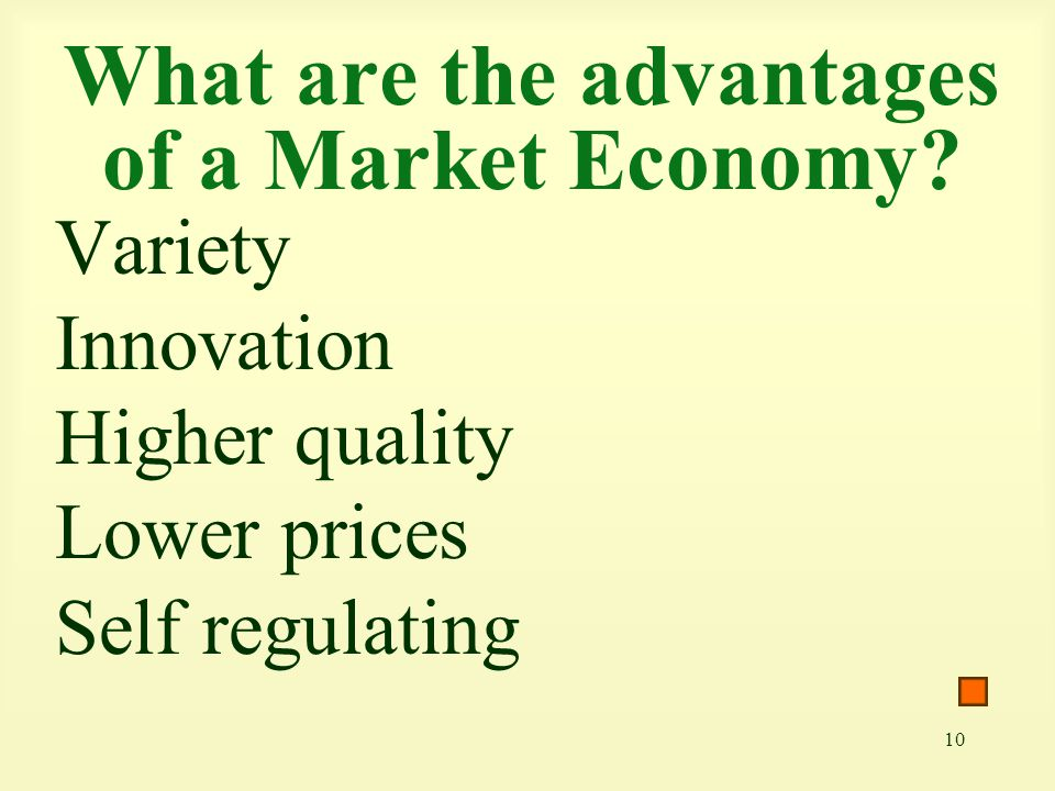 What are the advantages of a Market Economy