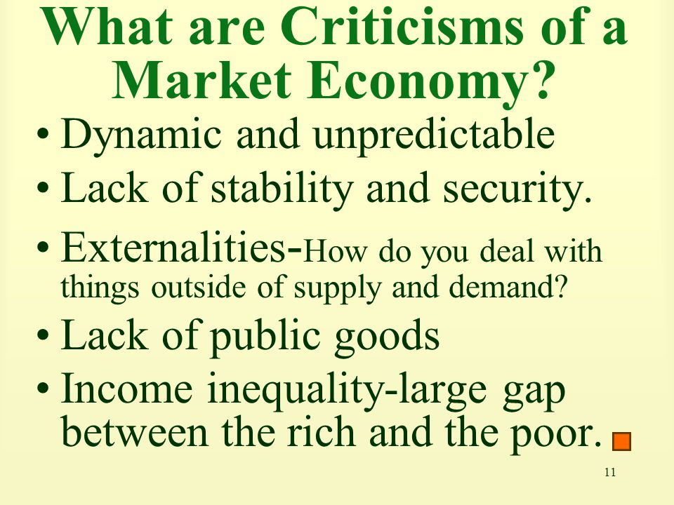 What are Criticisms of a Market Economy