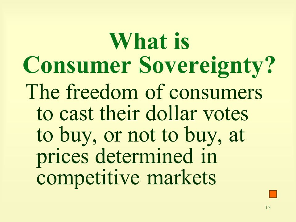 What is Consumer Sovereignty