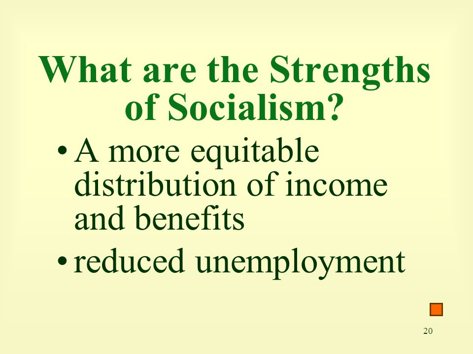 What are the Strengths of Socialism