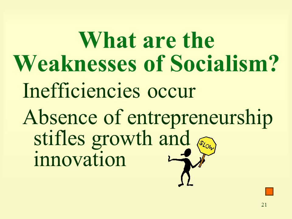What are the Weaknesses of Socialism