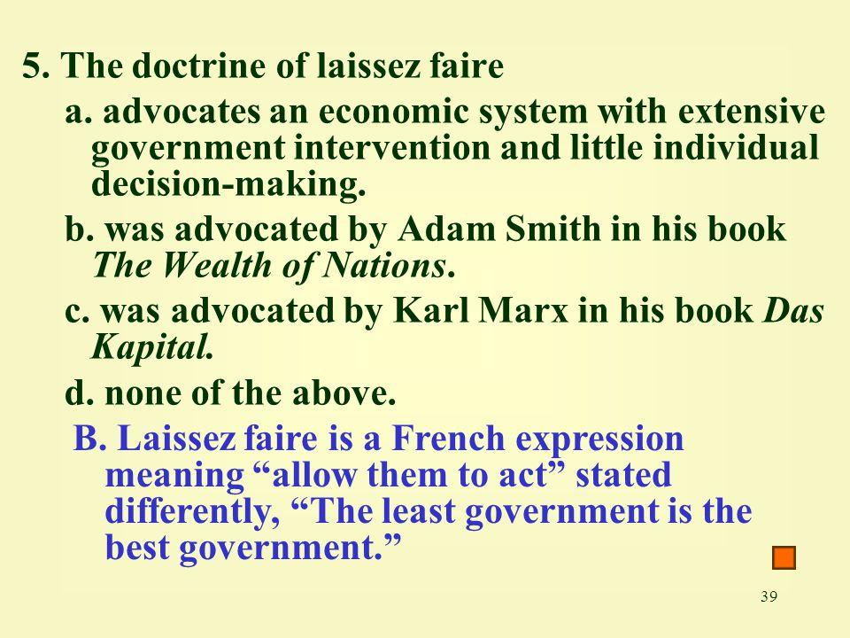 5. The doctrine of laissez faire