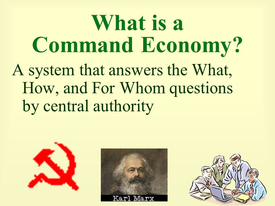 What is a Command Economy